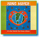 It's Our World - The Green Album by Hans Mayer