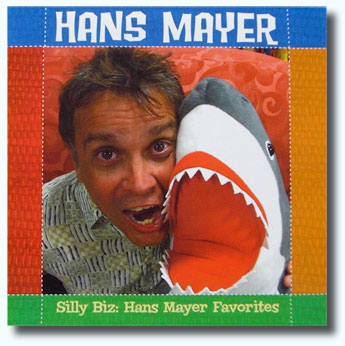 Hans Mayer's New Album: Silly Biz: Hans Mayer Favorites
