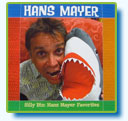 New album from Hans Mayer - Silly Biz: Hans Mayer Favorites